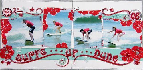 Surfs Up Dude